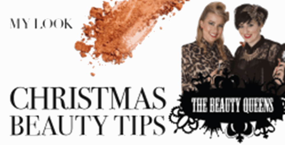 Christmas Beauty Tips by The Beauty Queens